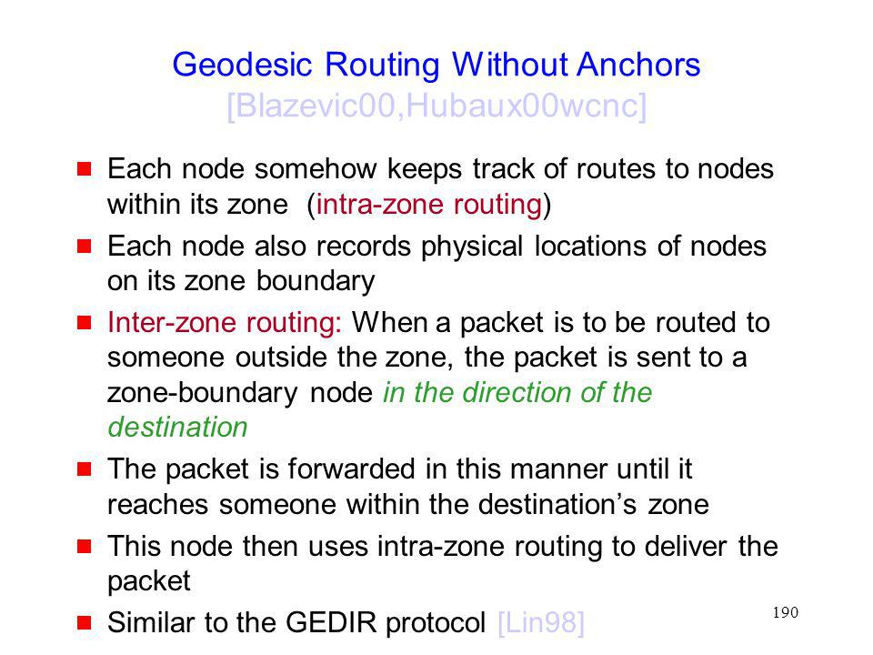 Geodesic Routing Without Anchors [Blazevic00,Hubaux00wcnc]